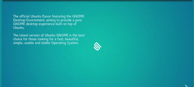 Panduan Lengkap : Tutorial Instalasi Ubuntu GNOME 16.04
